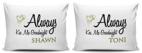Personalised Set of Always Kiss Me Goodnight Pillow Cases